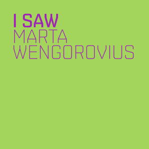 i saw - marta wengorovius - cover
